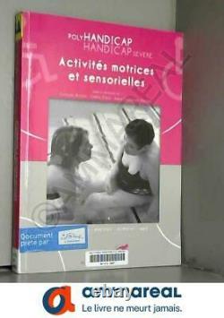Activités motrices et sensorielles Polyhandicap, handicap sévère