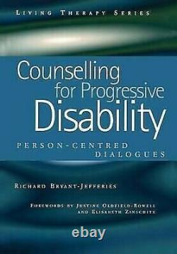 Counselling Pour Progressif Handicap Person-Centred Dialogues