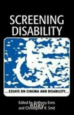 Dépistage Handicap Essays Sur Cinéma Et Handicap Christophe