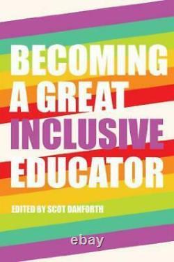 Devenir une Grande Inclusive Educator (Handicap Studies En Éducation) By, Neuf B