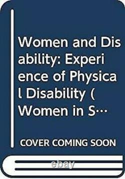 Femme Et Handicap The Expérience De Physique Handicap Amon