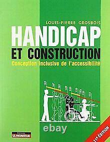 Handicap et construction Conception inclusive de l'a. Livre état très bon