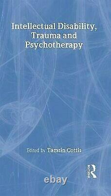 Intellectuel Handicap, Traumatisme Et Psychotherapy Couverture Rigide Tamsi