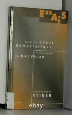 Pour Le Debat Democratique La Question Du Handicap
