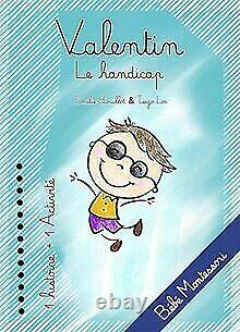 Valentin Le handicap de Emilie BOUILLOT Livre état bon