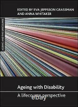 Vieillissement Avec Handicap A Lifecourse Perspective Couverture Rigide